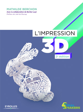 L'impression 3D – 2e édition