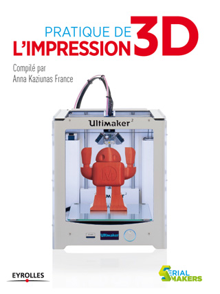 Pratique de l'impression 3D